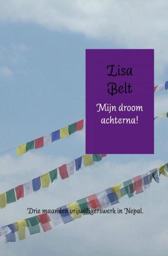 Mijn droom achterna! - Lisa Belt | Fthsonline.com
