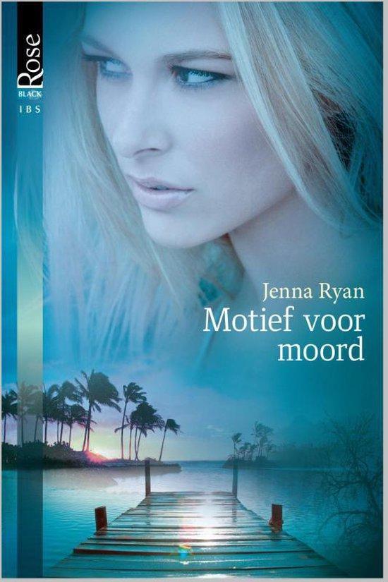 Black Rose 15A - Motief voor moord - Jenna Ryan |
