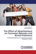The Effect of Advertisement on Consumer Behavior and Brand Preference