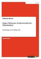 Jurgen Habermas. Strukturwandel der OEffentlichkeit