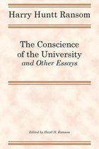 The Conscience of the University, and Other Essays