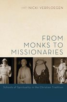 From Monks to Missionaries