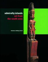 Admiralty Islands. Art from the South Seas