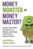 Money Master or Money Monster?
