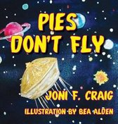 Pies Don't Fly