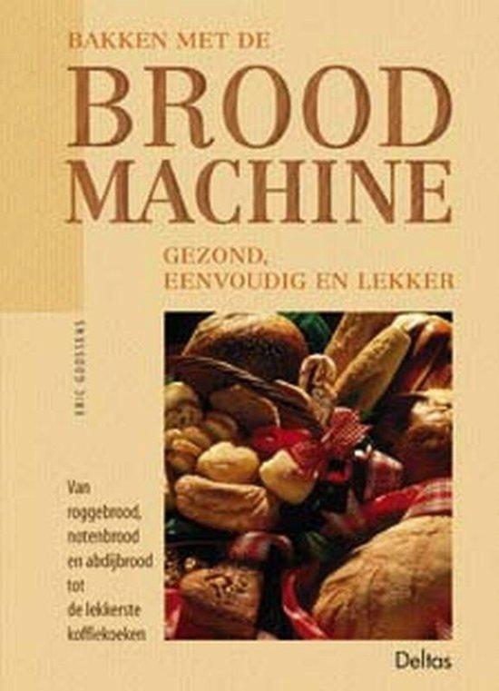 Cover van het boek 'Bakken met de broodmachine'