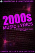 2000s Music Lyrics: The Ultimate Quiz Book