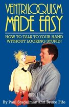 Ventriloquism Made Easy, 2nd Edition