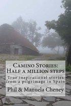 Camino Stories - Half a Million Steps
