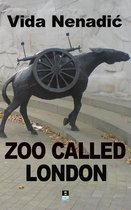 ZOO CALLED LONDON