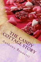 The Candy Cottage Story