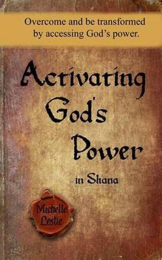Activating God's Power in Shana
