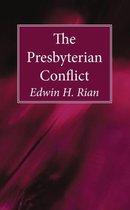 The Presbyterian Conflict