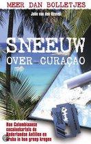 Sneeuw over curacao