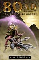 80AD - The Tekhen of Anuket (Book 3)