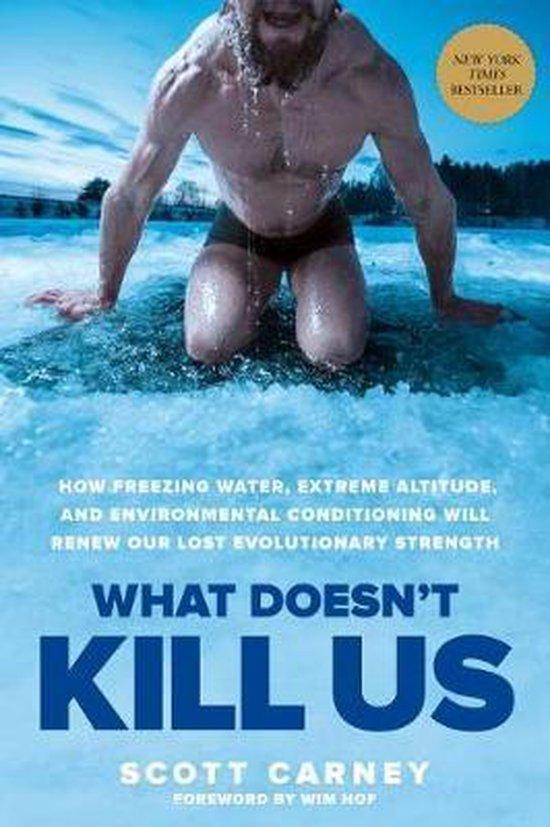 Boek cover What Doesnt Kill Us van Scott Carney (Paperback)