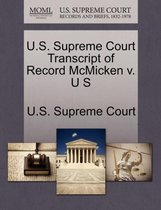 U.S. Supreme Court Transcript of Record McMicken V. U S