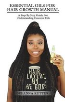 Essential Oils for Hair Growth Manual