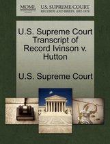 U.S. Supreme Court Transcript of Record Ivinson V. Hutton