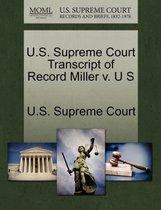 U.S. Supreme Court Transcript of Record Miller V. U S