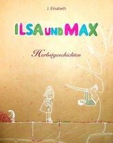 Ilsa und Max