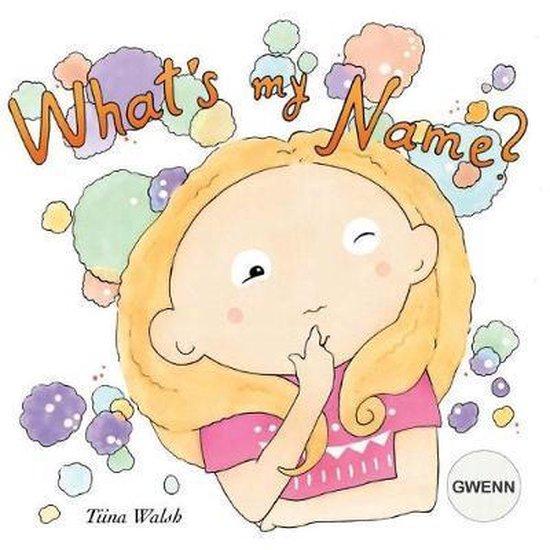 What's My Name? Gwenn