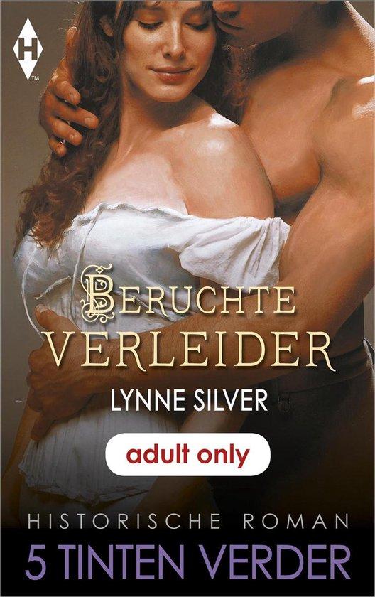Beruchte verleider - Lynne Silver |