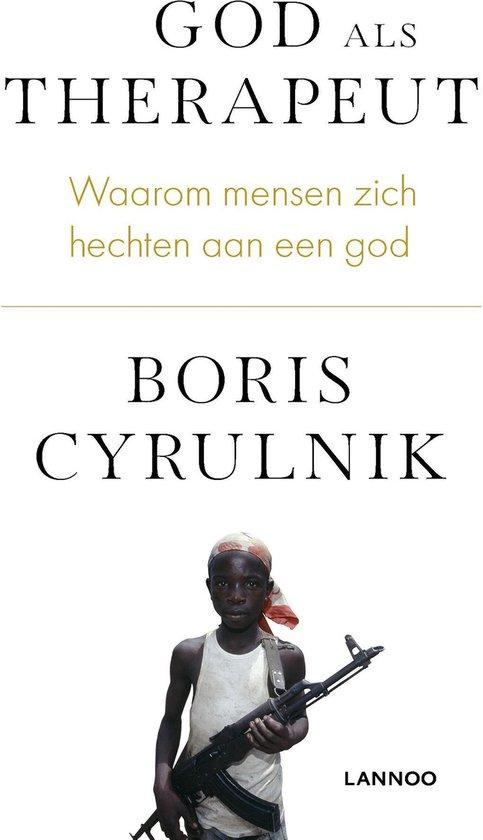 God als therapeut - Boris Cyrulnik |