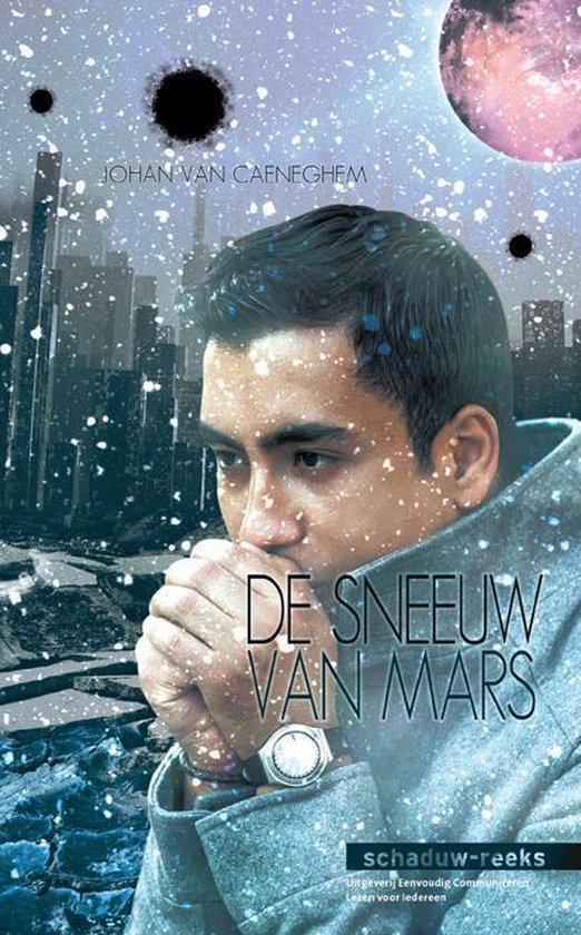 Schaduw-reeks 11 - De sneeuw van Mars - Johan van Caeneghem  