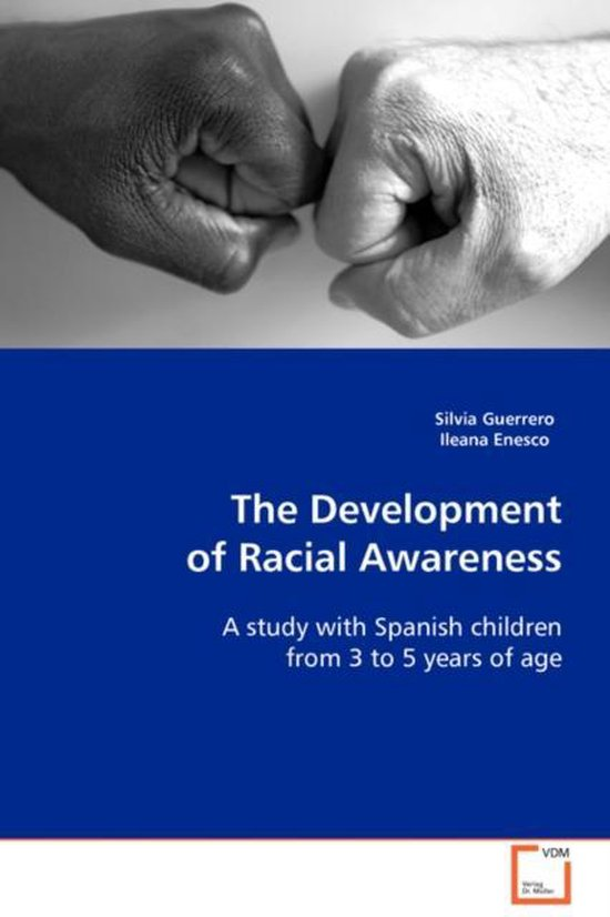 The Development of Racial Awareness