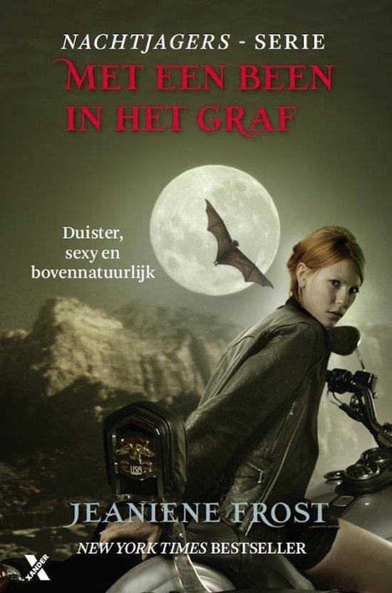 Nachtjagers 2 - Met een been in het graf - Jeaniene Frost | Readingchampions.org.uk