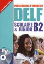 Preparation a l'examen du DELF Scolaire et Junior