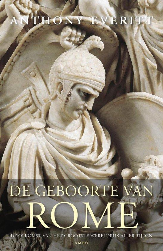 Boek cover De geboorte van Rome van Anthony Everitt (Onbekend)