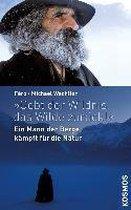 Boek cover Gebt der Wildnis das Wilde zurück!l van Michael Wachtler (Hardcover)