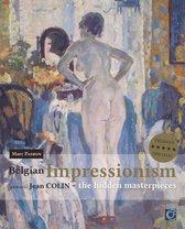 Belgian Impressionism.,the hidden masterpieces