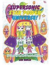 Supersonic Star Power Universe!