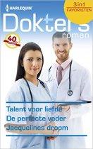 Doktersroman Favorieten 457 - Talent voor liefde ; De perfecte vader ; Jacquelines droom