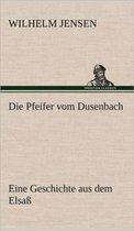 Die Pfeifer Vom Dusenbach
