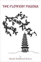 The Flowery Pagoda