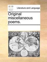 Original Miscellaneous Poems