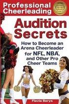Professional Cheerleading Audition Secrets