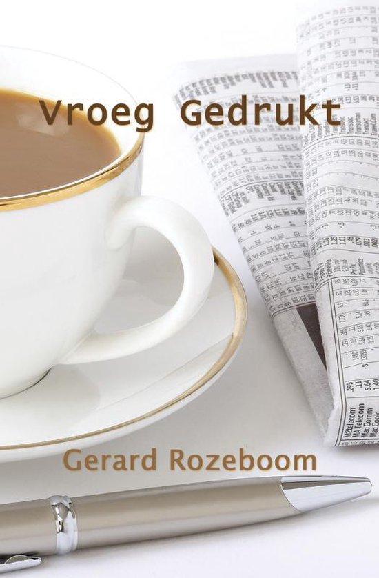 Vroeg Gedrukt - Gerard Rozeboom |