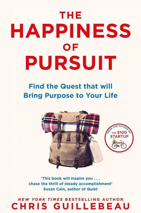 Boek cover The Happiness of Pursuit van Chris Guillebeau (Onbekend)