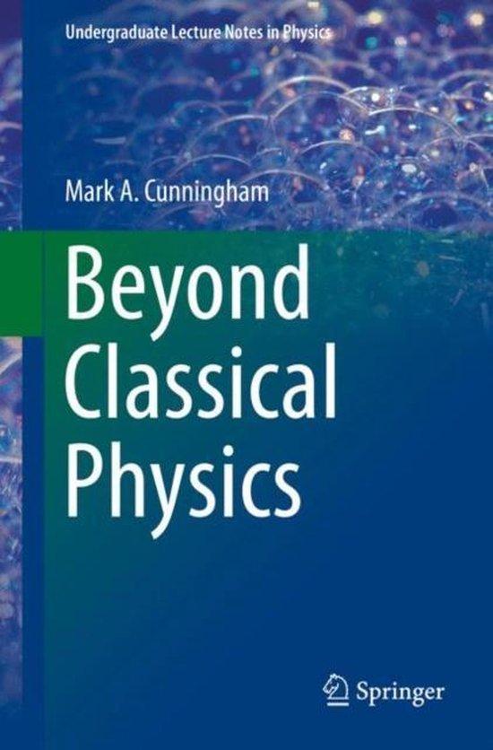 Boek cover Beyond Classical Physics van Mark A. Cunningham (Paperback)