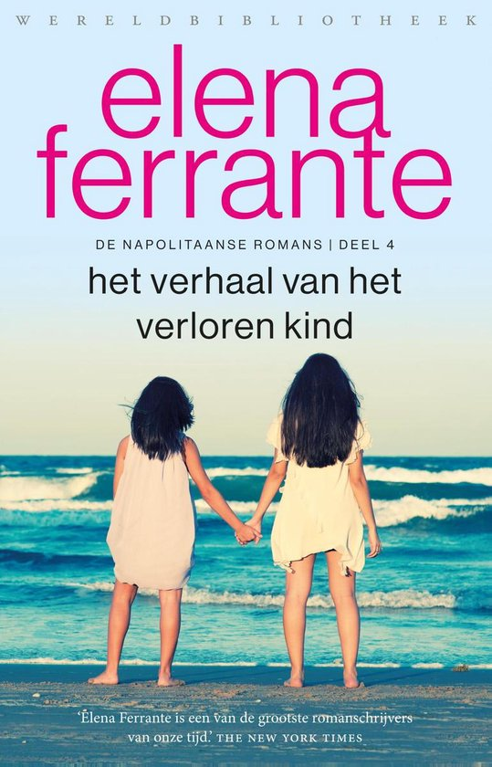 Boek cover De Napolitaanse romans 4 - Het verhaal van het verloren kind van Elena Ferrante (Paperback)