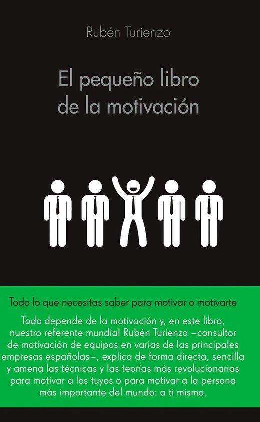 El pequeño libro de la motivacion