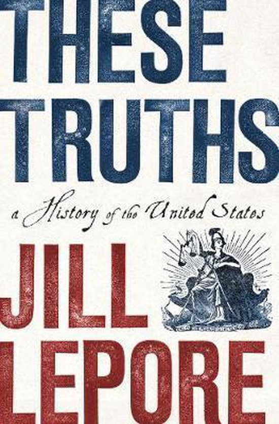 Boek cover These Truths van Jill Lepore (Hardcover)