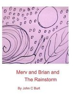 Merv and Brian and The Rainstorm