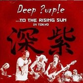 To The Rising Sun(In Tokyo)