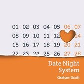 The Date Night System
